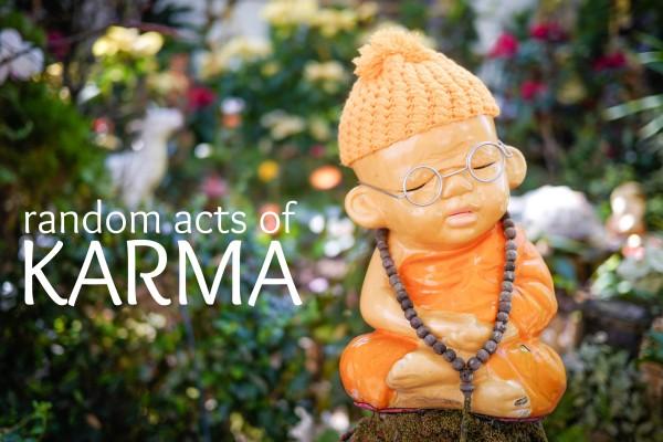 random acts of karma